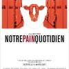 Cinéma: Notre pain quotidien