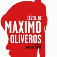 Cinéma: L'éveil de Maximo Oliveros